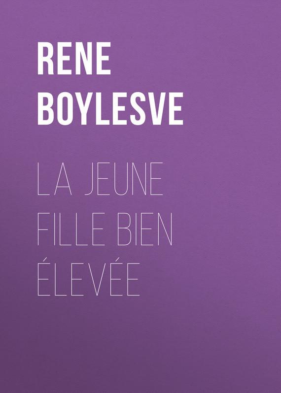 Boylesve René La jeune fille bien élevée