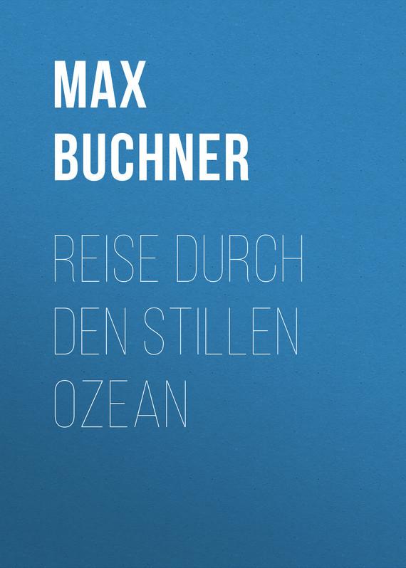 Buchner Max Reise durch den Stillen Ozean рюкзак picard 9809 113 023 ozean page 1