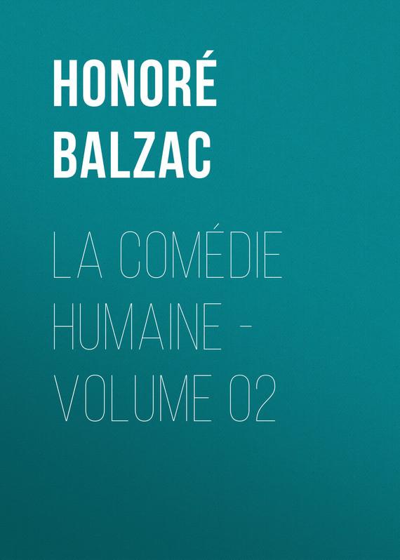Оноре де Бальзак La Comédie humaine - Volume 02 gantz volume 34