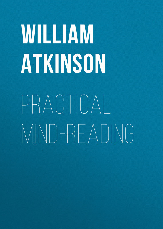 Atkinson William Walker Practical Mind-Reading группа 1 2 3 от 9 до 36 кг kiwy slf 123 q fix deluxe