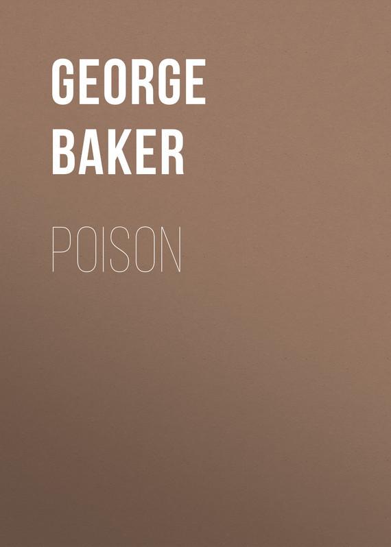 Baker George Melville Poison цена 2017
