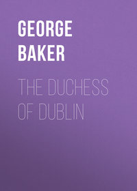 Baker George Melville - The Duchess of Dublin