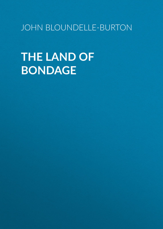 John Bloundelle-Burton The Land of Bondage land of savagery land of promise – the european image of the american