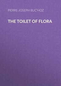 Pierre-Joseph, Buc'hoz  - The Toilet of Flora
