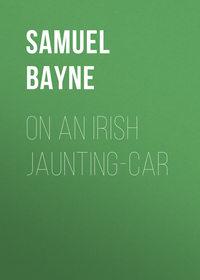 Gamble, Bayne Samuel  - On an Irish Jaunting-car
