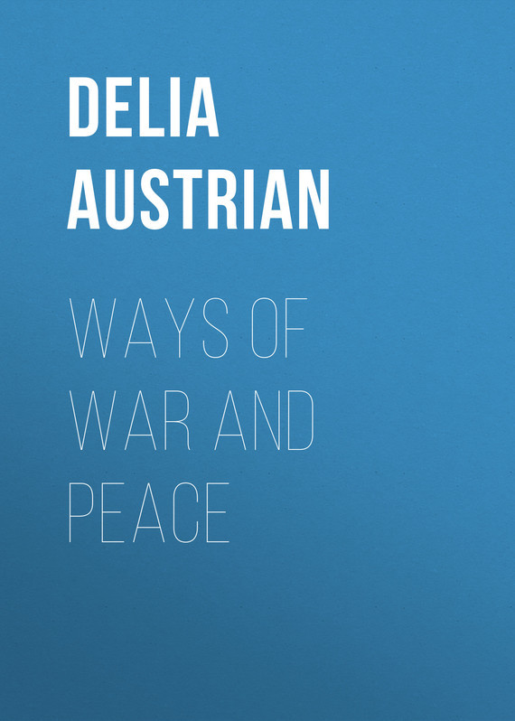 Austrian Delia Ways of War and Peace book of peace