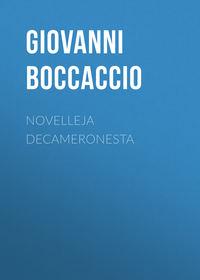 Boccaccio, Giovanni  - Novelleja Decameronesta