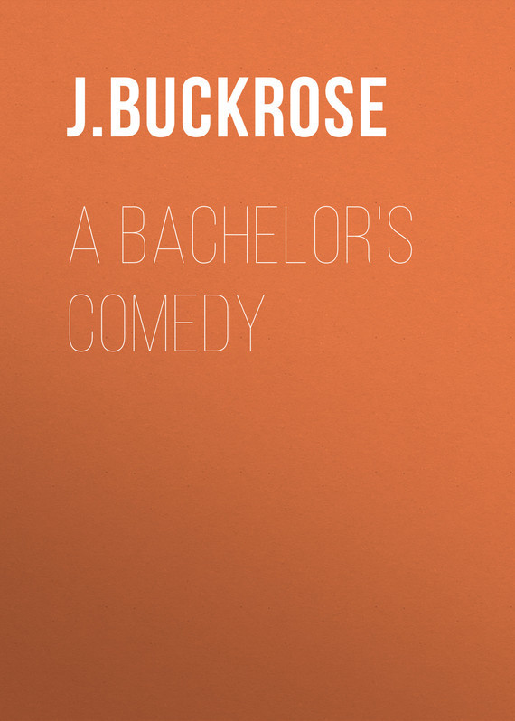 A Bachelor's Comedy