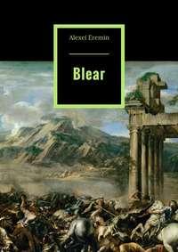 Alexei Eremin - Blear