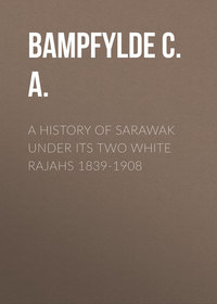 Sabine, Baring-Gould  - A History of Sarawak under Its Two White Rajahs 1839-1908