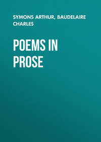 Charles, Baudelaire  - Poems in Prose