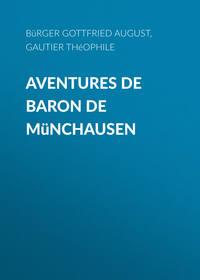 August, B?rger Gottfried  - Aventures de Baron de M?nchausen