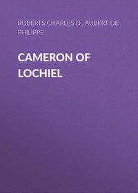 Philippe, Aubert de Gasp?  - Cameron of Lochiel