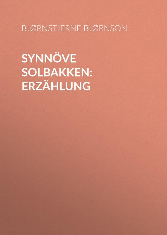 Обложка книги Synn?ve Solbakken: Erz?hlung, автор Bj?rnson, Bj?rnstjerne