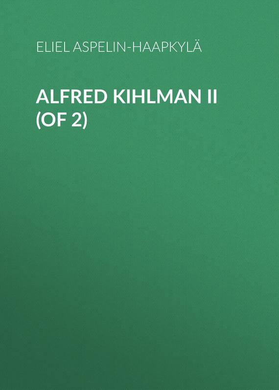 Aspelin-Haapkylä Eliel Alfred Kihlman II (of 2)