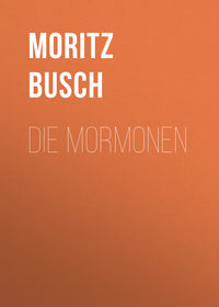 Moritz, Busch  - Die Mormonen