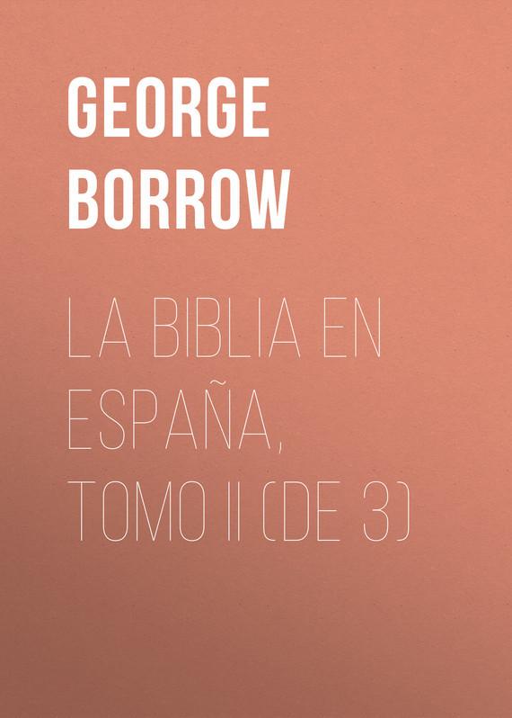 Borrow George La Biblia en España, Tomo II (de 3) supercopa de españa fútbol sala 2018