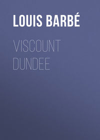 Barb?, Louis Auguste  - Viscount Dundee