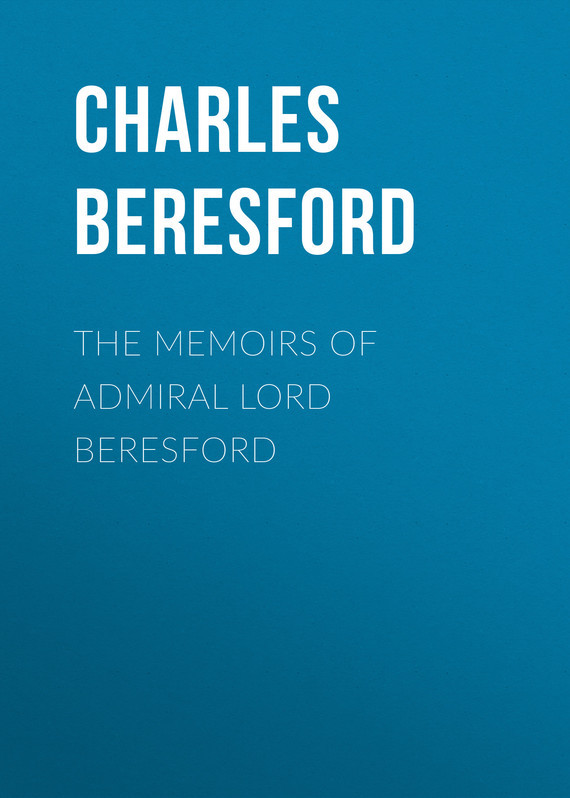 The Memoirs of Admiral Lord Beresford