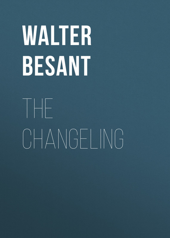 Walter Besant The Changeling changeling dark moon