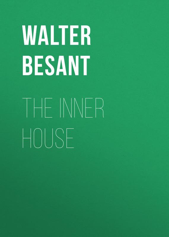 Walter Besant The inner house aluminum alloy inner ring