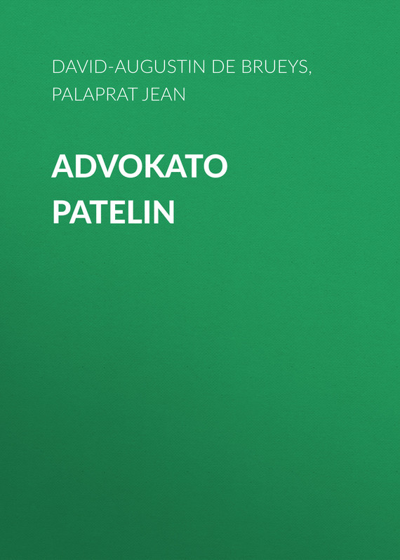 Обложка книги Advokato Patelin, автор Brueys, David-Augustin de