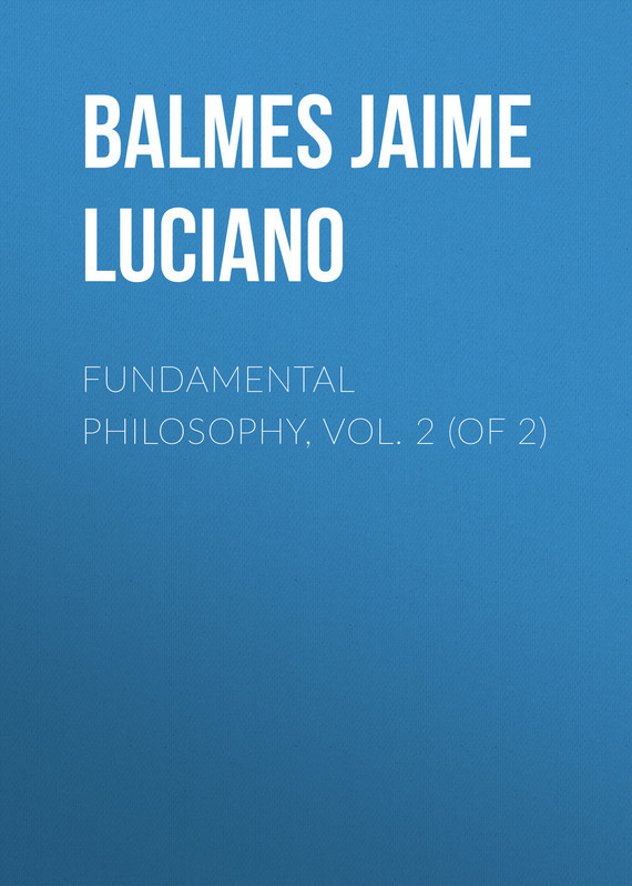 Fundamental Philosophy, Vol. 2 (of 2)