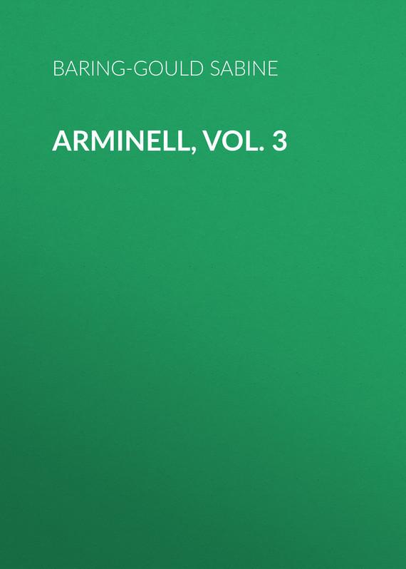 Baring-Gould Sabine Arminell, Vol. 3 sabine