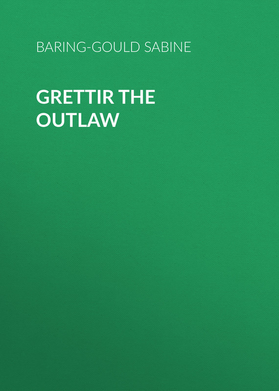 Grettir the Outlaw