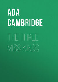 Cambridge, Ada  - The Three Miss Kings