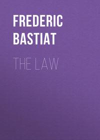 Fr?d?ric, Bastiat  - The Law
