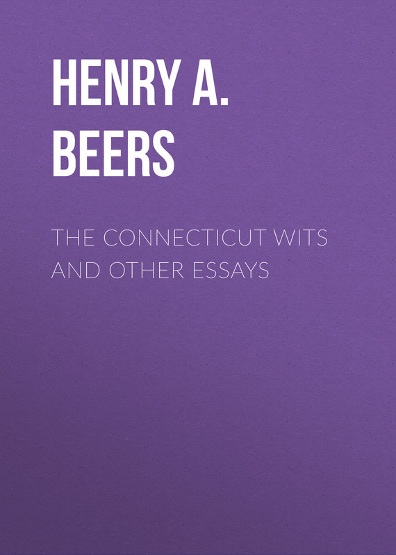 The Connecticut Wits and Other Essays