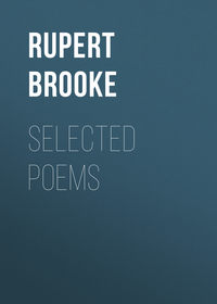 Rupert, Brooke  - Selected Poems