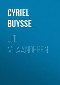 Buysse, Cyriel  - Uit Vlaanderen