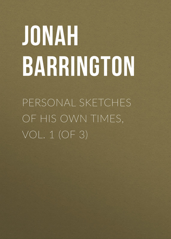 Jonah Barrington Personal Sketches of His Own Times, Vol. 1 (of 3) crusade vol 3 the master of machines