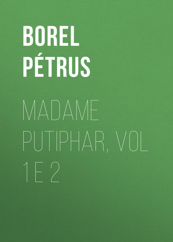 Madame Putiphar, vol 1 e 2