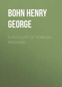 Bohn Henry George - A Polyglot of Foreign Proverbs