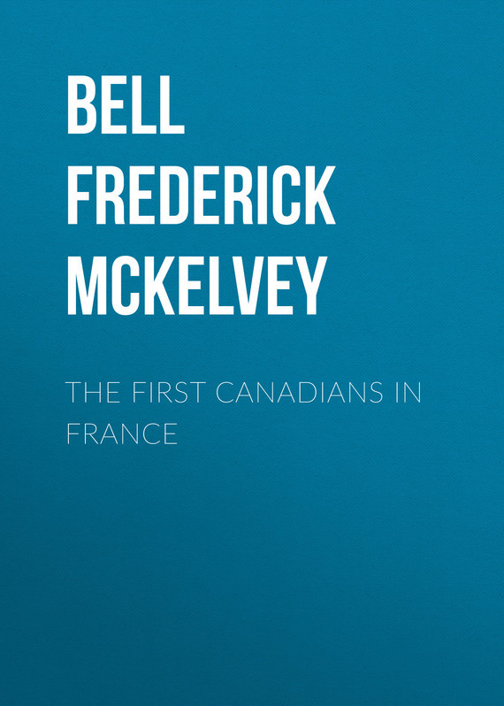 Bell Frederick McKelvey The First Canadians in France first marital dissolution in addis ababa ethiopia