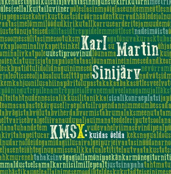 KMSX: kuidas öelda