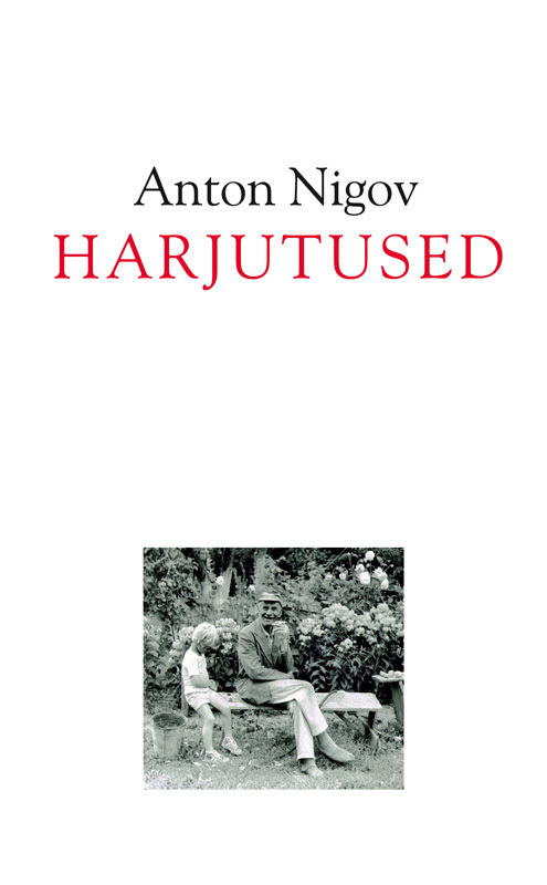 Anton Nigov Harjutused matti masing eesti asi miks kõik on nagu on