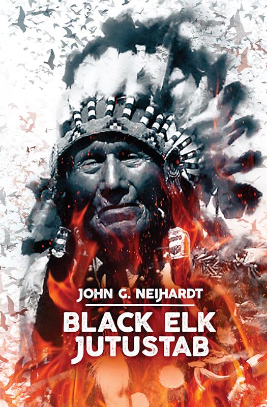 John G. Neihardt Black Elk jutustab valis