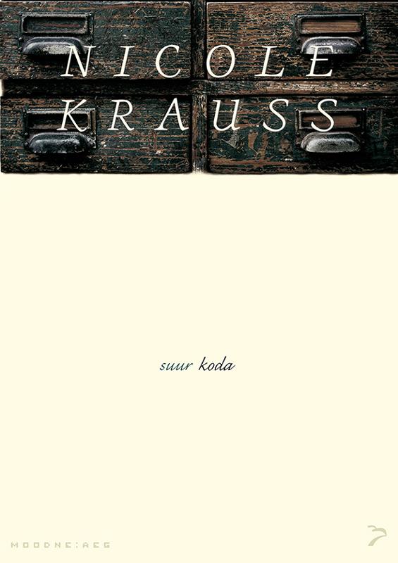 Nicole Krauss Suur koda elizabeth gilbert suur võluvägi hirmudest vaba loominguline elu