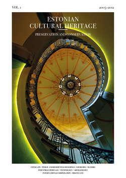 Estonian Cultural Heritage. Preservation and Conservation. 2005-2012