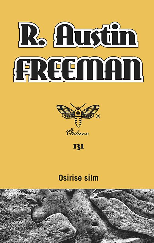 R. Austin Freeman. Osirise silm