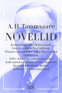 Anton Hansen Tammsaare - Novellid II