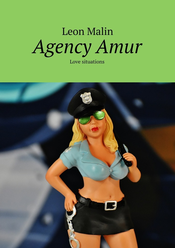 Leon Malin Agency Amur. Love situations