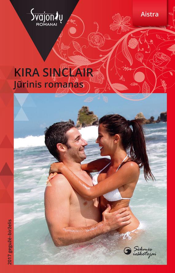Kira Sinclair Jūrinis romanas dua lipa singapore