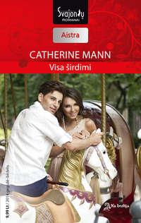 Catherinne Mann - Visa ?irdimi