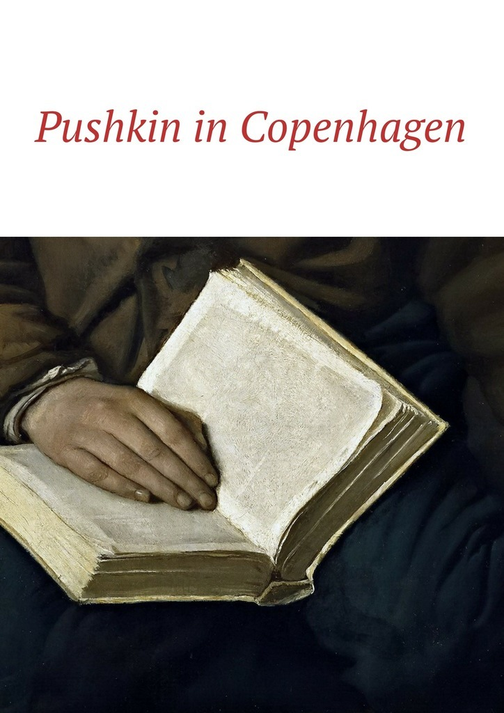 Irina Bjørnø Pushkin in Copenhagen irina borisova lonely place america novel in stories