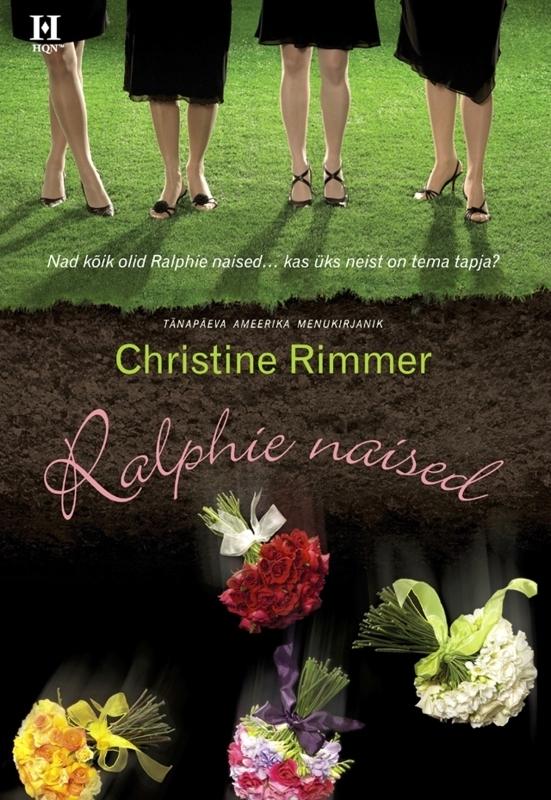 Christine  Rimmer RALPHIE NAISED rahvaluule roheline mees